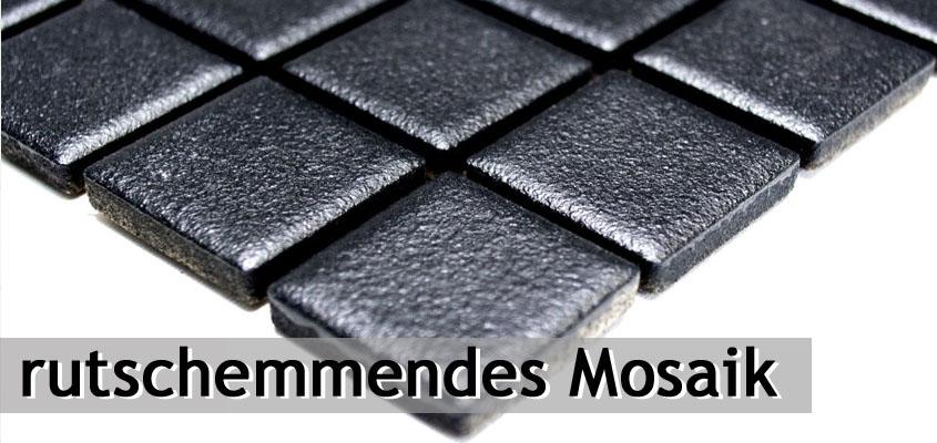 Keramik Mosaik rutschsicher