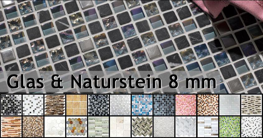 Naturstein Glasmosaik 8mm
